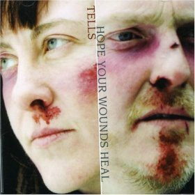 Tells - Hope Your Wounds Heal [CD]