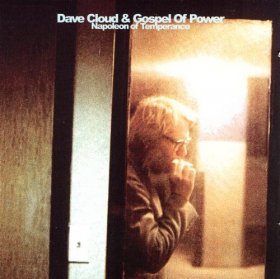 Dave Cloud & The Gospel Of Power - Napoleon Of Temperance [2CD]
