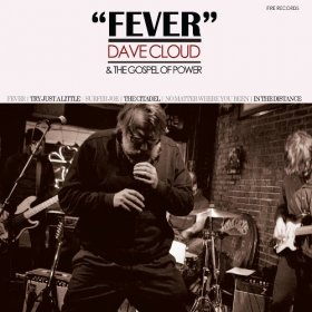 Dave Cloud & The Gospel Of Power - Fever [CD]