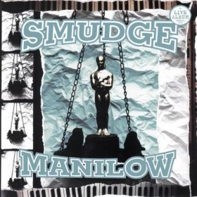 Smudge - Manilow [CD]