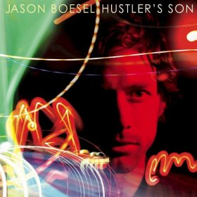 Jason Boesel - Hustler's Son [CD]