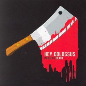 Hey Colossus - Project: Death [CD]