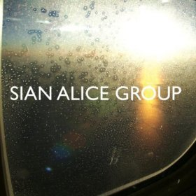 Sian Alice Group - Trouble, Shaken Etc [CD]