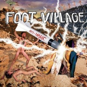 Foot Village - Anti Magic [CD]