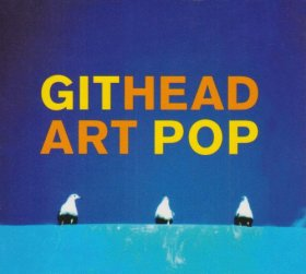 Githead - Art Pop [CD]