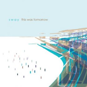 Sway - This Was Tomorrow [CD]