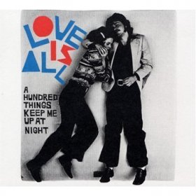 Love Is All - A Hundred Things Keep Me Up [CD]