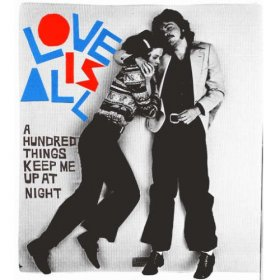 Love Is All - A Hundred Things Keep Me Up [Vinyl, LP]