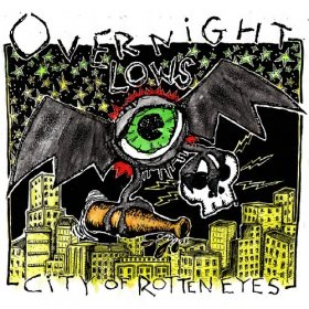 Overnight Lows - City Of Rotten Eyes [CD]
