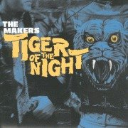 "Makers - Tiger Of The Night [Vinyl, 7""]"