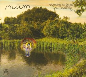 Mum - Sing Along To Songs You Don't Know [CD]