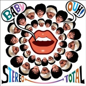 Stereo Total - Baby Ouh [CD]