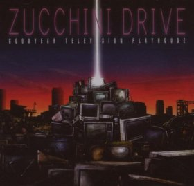 Zucchini Drive - Goodyear Television [CD]