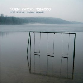 Porn Sword Tobacco - New Exclusive Olympic [CD]