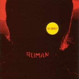 Roman - So Ghost? [CD]