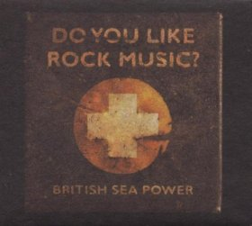British Sea Power - Do You Like Rock Music [CD]