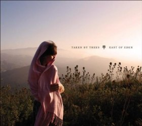Taken By Trees - East Of Eden [CD]