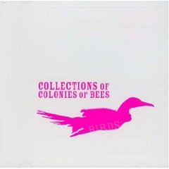 Collections Of Colonies Of Bees - Birds [Vinyl, LP]