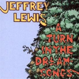 Jeffrey Lewis - A Turn In The Dream Songs [CD]