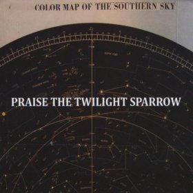 Praise The Twilight Sparrow - Color Map Of [CD]