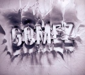 Gomez - Whatever's On Your Mind [CD]