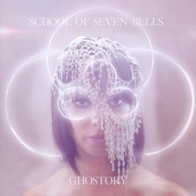 School Of Seven Bells - Ghostory [CD]