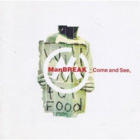 Manbreak - Come And See [CD]