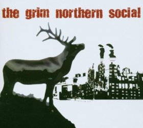 Grim Northern Social - Grim Northern Social [Vinyl, CD]