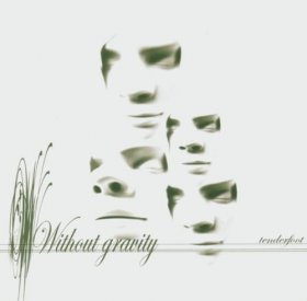 Without Gravity - Tenderfoot [CD]