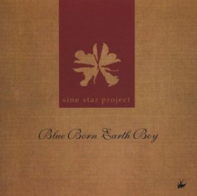 Sine Star Project - Blue Born Earth Boy [CD]