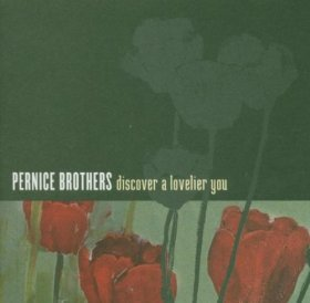 Pernice Brothers - Discover A Lovelier You [CD]