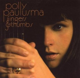 Polly Paulusma - Fingers And Thumbs [Vinyl, 2LP]