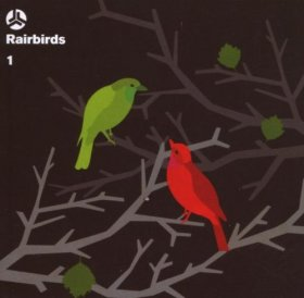 Rairbirds - Rairbirds 1 [CD]