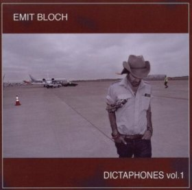 Emit Bloch - Dictaphones Vol. 1 [CD]