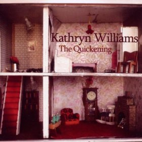 Kathryn Williams - The Quickening [CD]