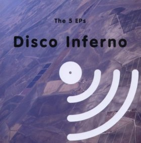 Disco Inferno - The 5 EPs [CD]
