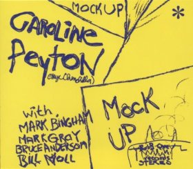 Caroline Peyton - Mock Up [CD]
