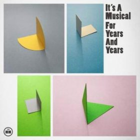 It's A Musical - For Years And Years [CD]