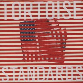 Tortoise - Standards [CD]