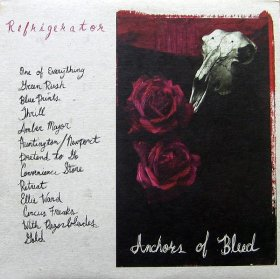 Refrigerator - Anchors Of Bleed [Vinyl, LP]
