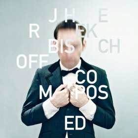 Jherek Bischoff - Composed [Vinyl, LP + CD]
