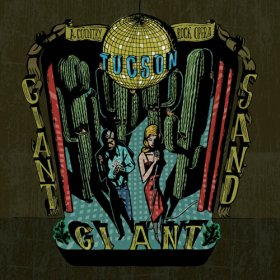 Giant Giant Sand - Tucson [CD]