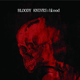 Bloody Knives - Blood [CD]