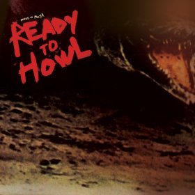 Birds Of Maya - Ready To Howl [CD]