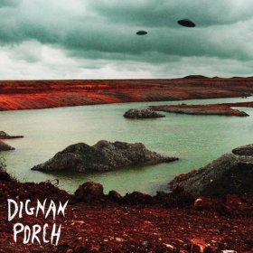 Dignan Porch - Nothing Bad Will Ever [CD]