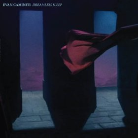 Evan Caminiti - Dreamless Sleep [CD]