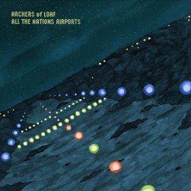 Archers Of Loaf - All The Nations Airports [Vinyl, LP]