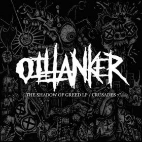 Oiltanker - The Shadow Of Greed / Crusades [CD]