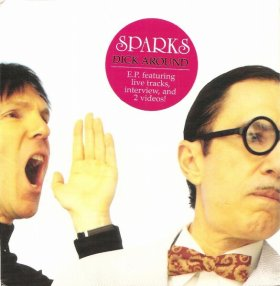 "Sparks - Dick Around [Vinyl, 7""]"