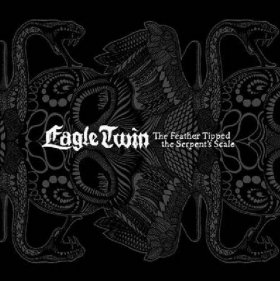 Eagle Twin - Feather Tipped The Serpent's [Vinyl, 2LP]